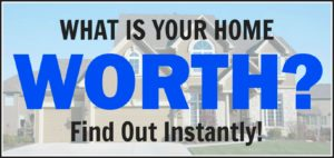 How much is my home worth in today's real estate marekt